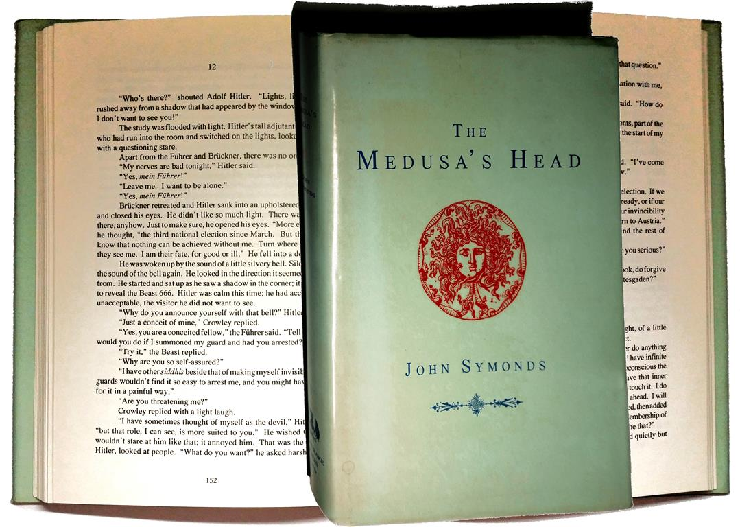 John Symonds The Medusa's Head Mandrake Press London 1991 Aleister Crowley Adolf Hitler Martha Kuentzel