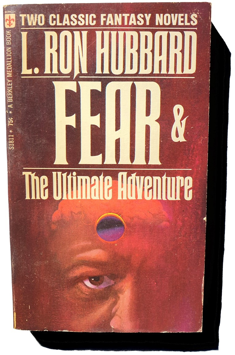 Lafayette Ron Hubbard Fear The Ultimate Adventure Scientology Dianetics