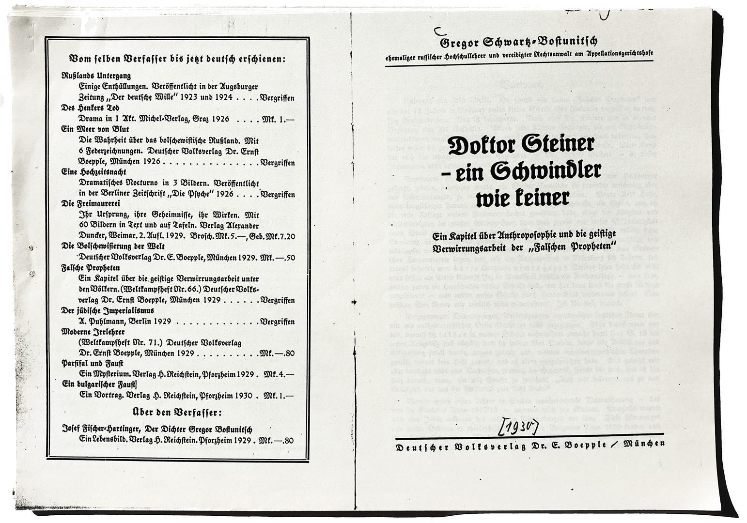 Gregor Schwartz-Bostunitsch, Doktor Steiner - Ein Schwindler wie keiner, München 1930.
