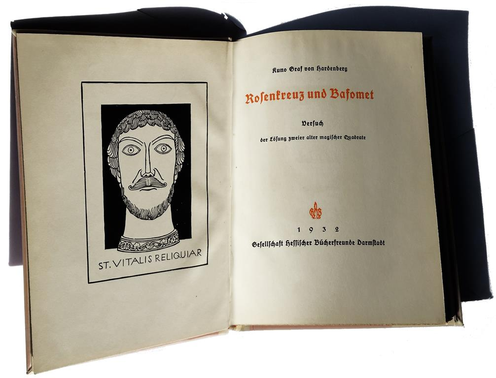 Kuno Graf von Hardenberg Rosenkreuz und Bafomet Versuch der Lösung zweier alter magischer Quadrate Darmstadt 1932