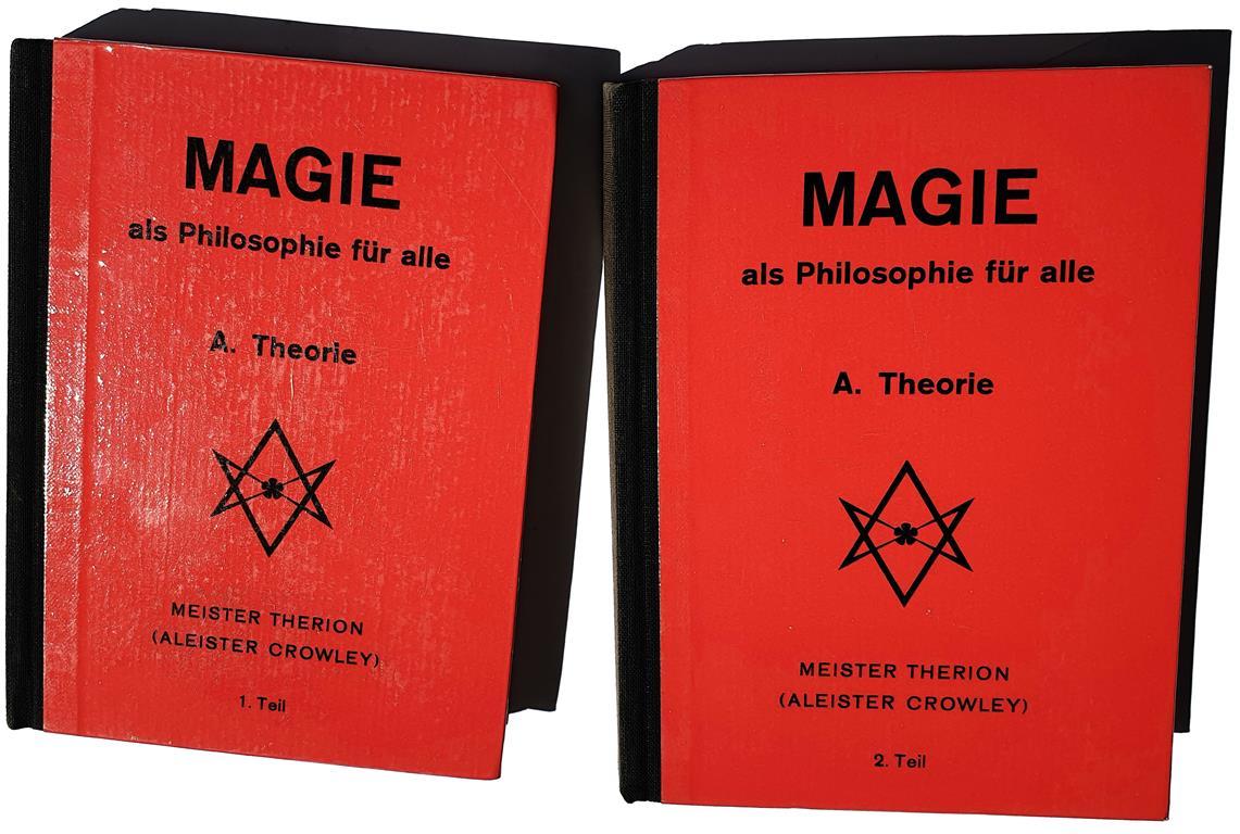 Psychosophische Gesellschaft - Meister Therion (Aleister Crowley), Magie als Philosophie für alle - A. Theorie