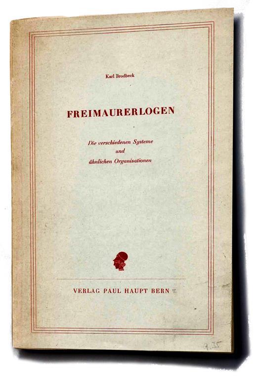 Karl Brodbeck Illuminaten Orden Ordo Illuminatorum Order of the Illuminati Freimaurerlogen Weltbund der Illuminaten World League of Illuminati