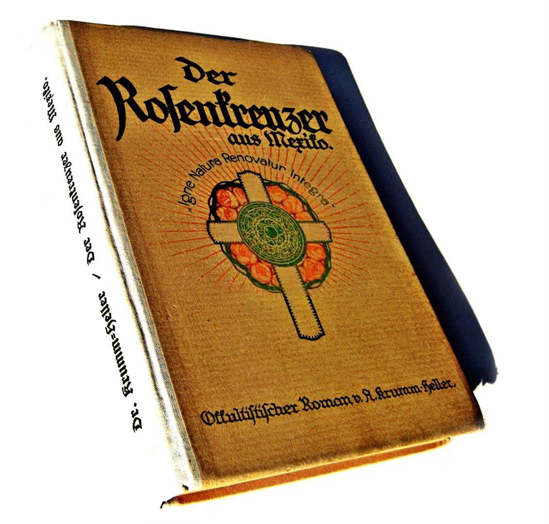Fraternitas Rosicruciana Antiqua — Der Rosenkreuzer aus Mexiko — Arnoldo Krumm-Heller — Frater Huiracocha