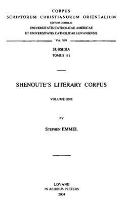 Stephen Emmel - Shenoutes Literary Corpus - Corpus Scriptorum Christianorum Orientalium - Accademia Nazionale dei Lincei - Koptologe; Koptologie an der Westfälischen Wilhelms-Universität Münster
