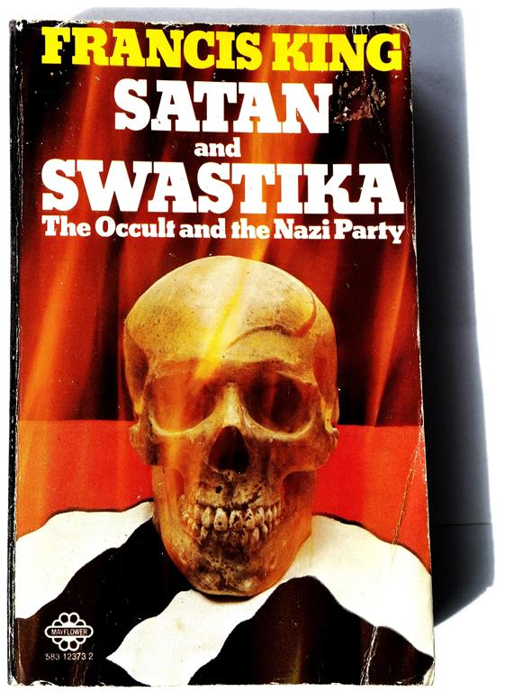 Francis King, Satan and Swastika, The Occult and the Nazi Party, 1976