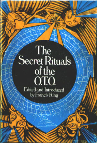 Francis King, The Secret Rituals of the O.T.O.