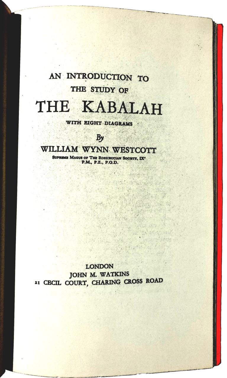 Adam Kadmon, William Wynn Westcott (Golden Dawn): An Introduction to the Study of the Kabalah, 1910