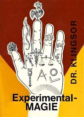 Adolf Hemberger alias Klingsor Experimental–MAGIE Bauer Verlag 1967