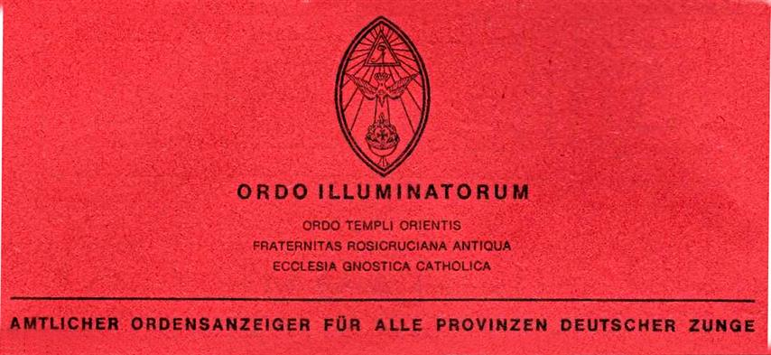 Oriflamme Ordo Illuminatorum Ordo Templi Orientis Fraternitas Rosicruciana Antiqua Ecclesia Gnostica Catholica