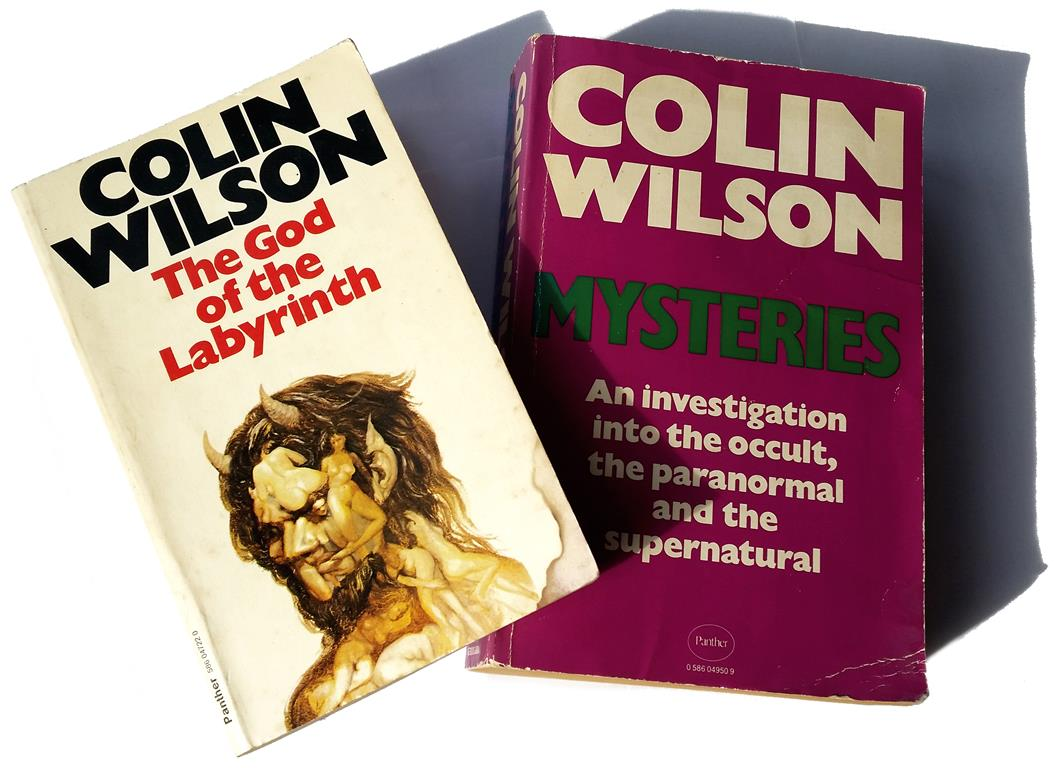 Colin Wilson The God of the Labyrinth The Hedonists London 1970 Mysteries An Investigation into the Occult, the Paranormal and the Supernatural London 1978
