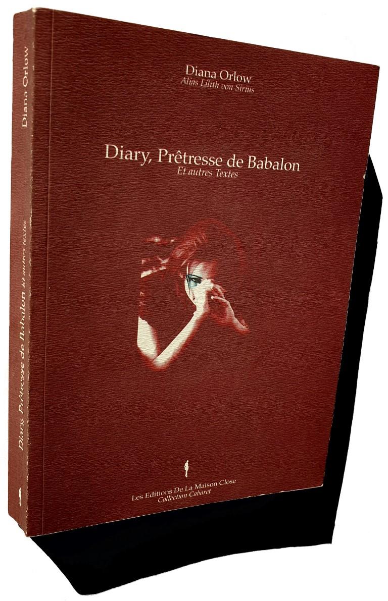Diana Orlow alias Lilith Von Sirius, Ordo Templi Orientis, Diary, Prêtresse de Babalon