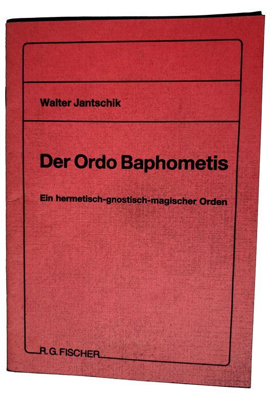 Walter Jantschik, Der Ordo Baphometis