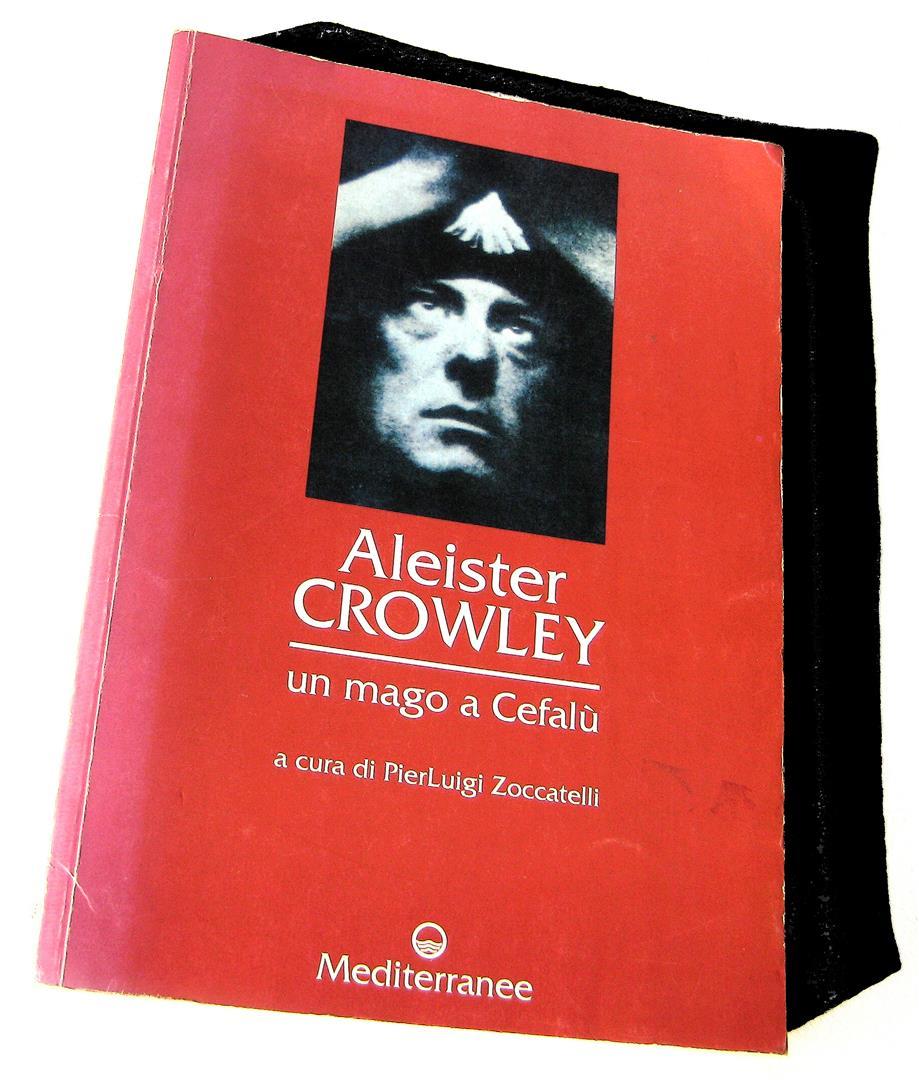 Aleister Crowley: un mago a Cefalù, a cura di PierLuigi Zoccatelli