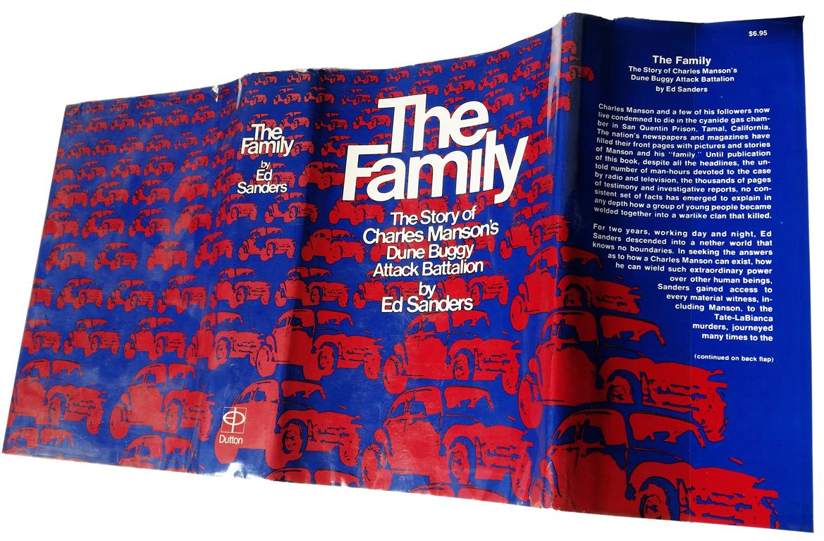 Ed Sanders The Family The Story of Charles Manson's Dune Buggy Attack Battalion New York Dutton 1971 First Edition Ordo Templi Orientis Solar Lodge O.T.O. Brayton Caliphate Phyllis Seckler Grady McMurtry Metzger Ray Burlingame Riverside Lodge Robert Duerrenstein Kenneth Anger Frater Shiva